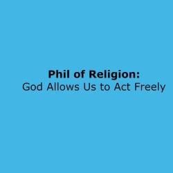 17_God Allows Freedom