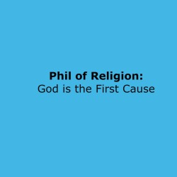 15_God is First Cause